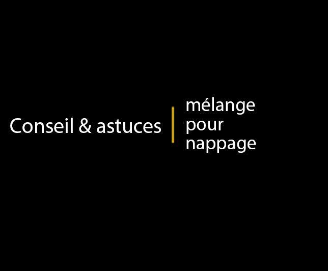 Conseils & astuces: mélange pour nappage