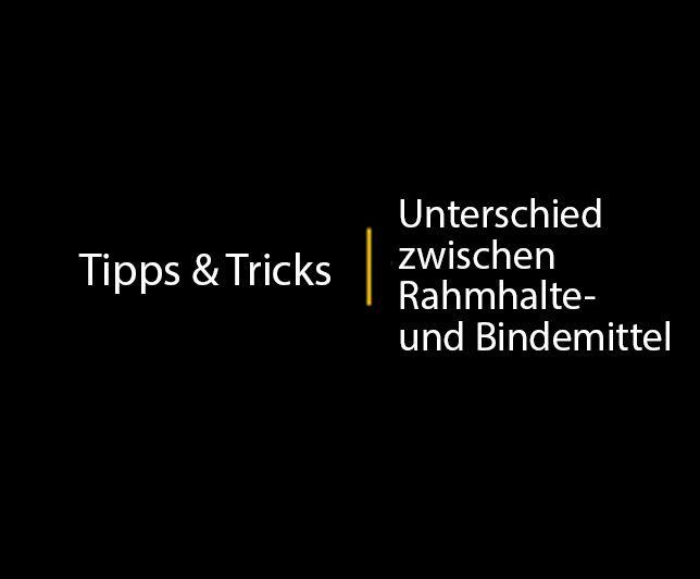 Tipps & Tricks: Unterschied zwischen Rahmhalte- und Bindemittel